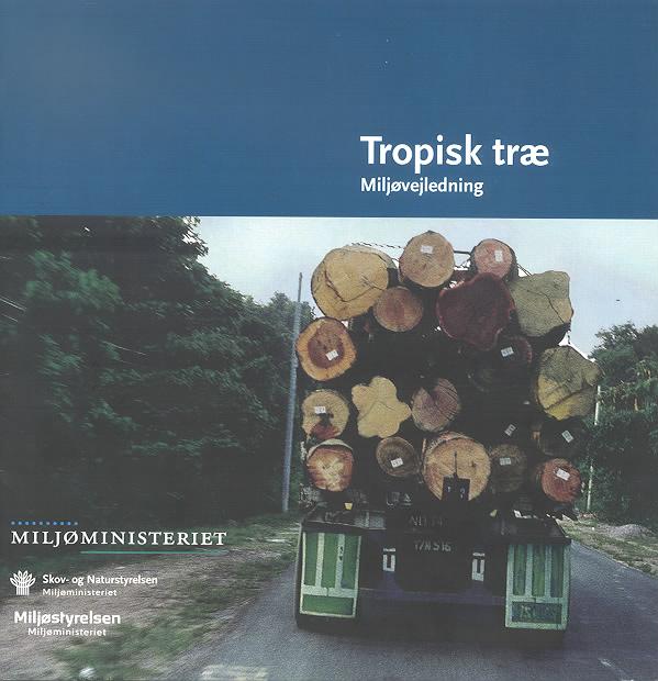 Tropisk træ miljøvejledning